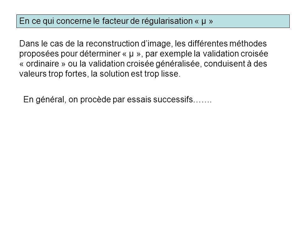 En ce qui concerne le facteur de régularisation « μ »