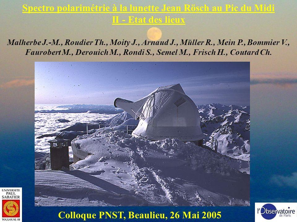 Spectro polarimétrie à la lunette Jean Rösch au Pic du Midi