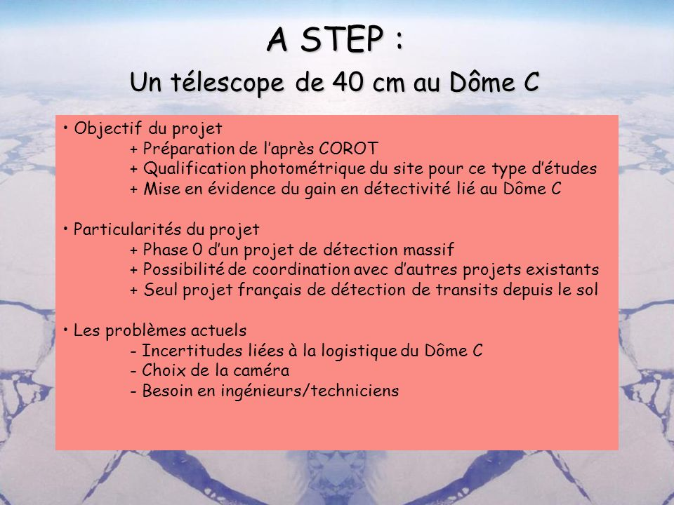 A STEP : Un télescope de 40 cm au Dôme C