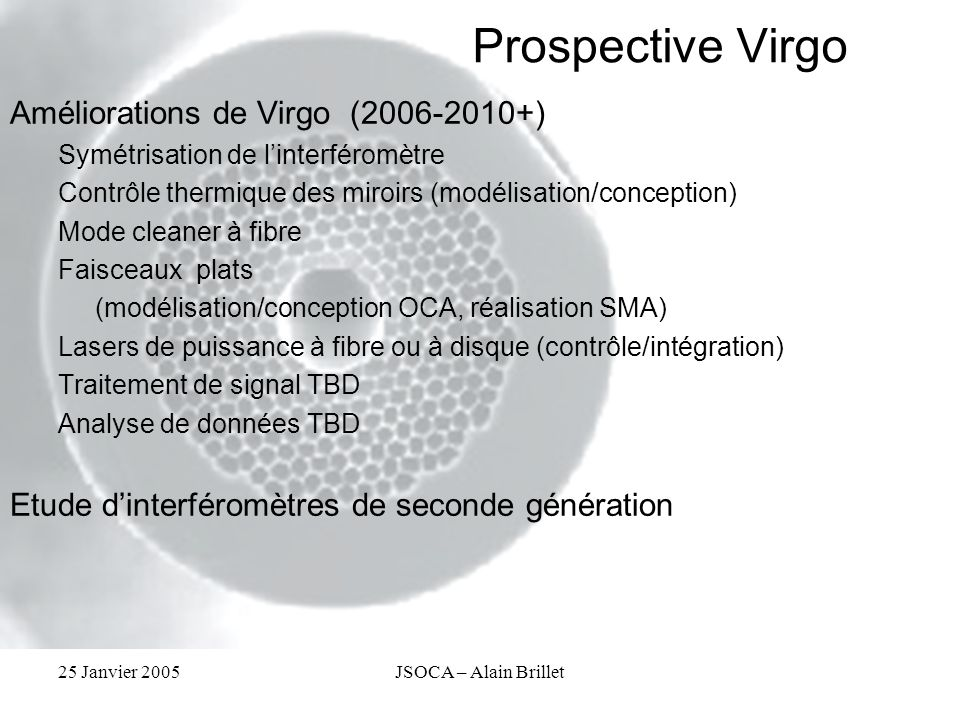 Prospective Virgo Améliorations de Virgo (2006-2010+)
