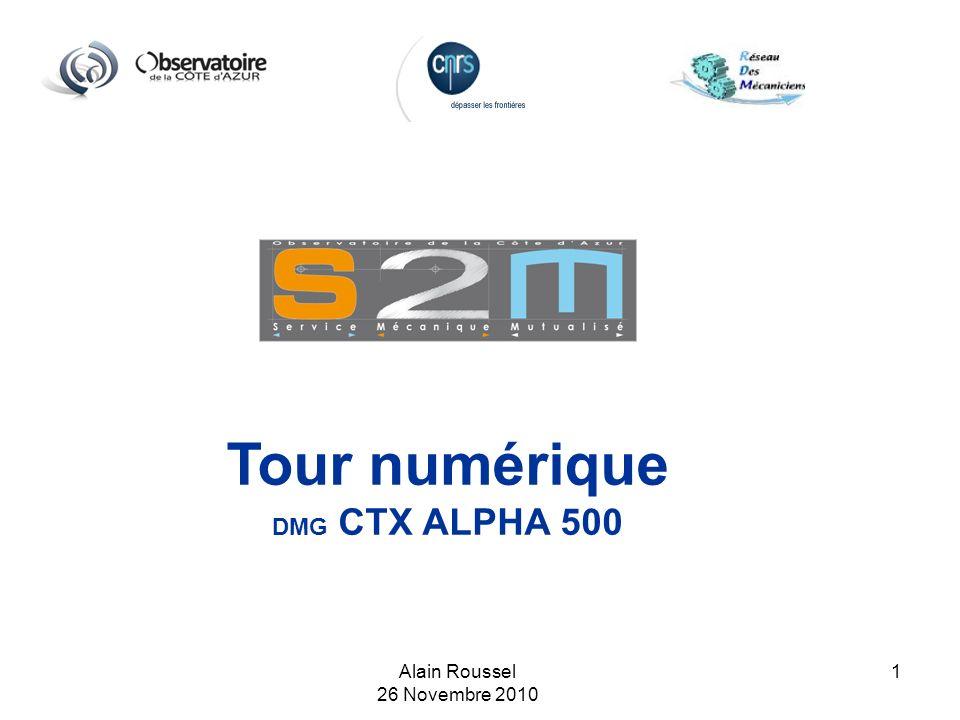 Tour numérique DMG CTX ALPHA 500 Alain Roussel 26 Novembre 2010