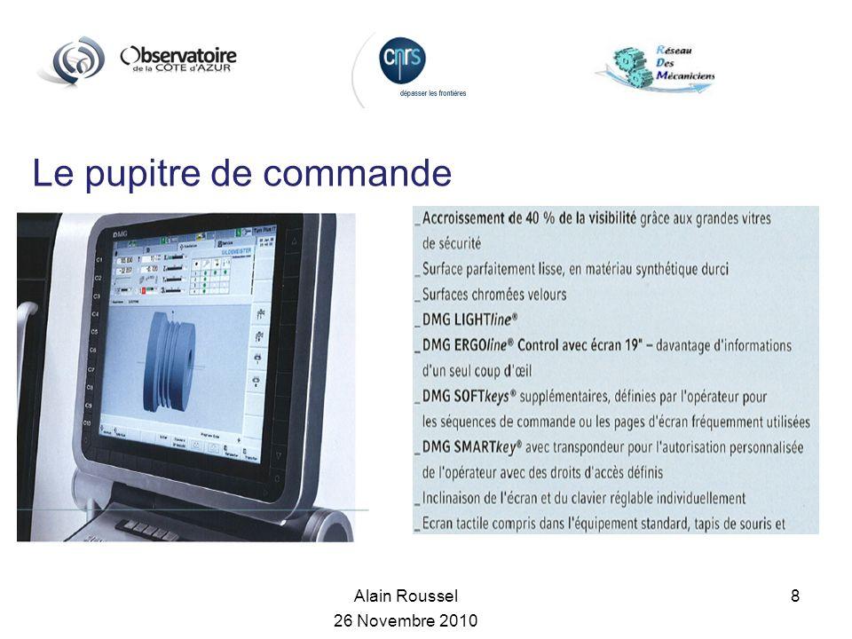 Le pupitre de commande Alain Roussel 26 Novembre 2010