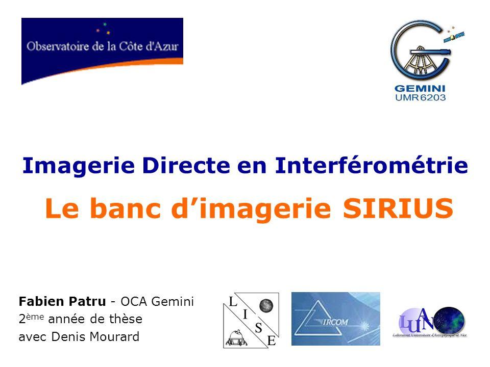 Imagerie Directe en Interférométrie Le banc d'imagerie SIRIUS
