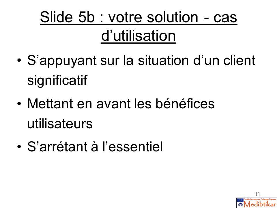 Slide 5b : votre solution - cas d'utilisation