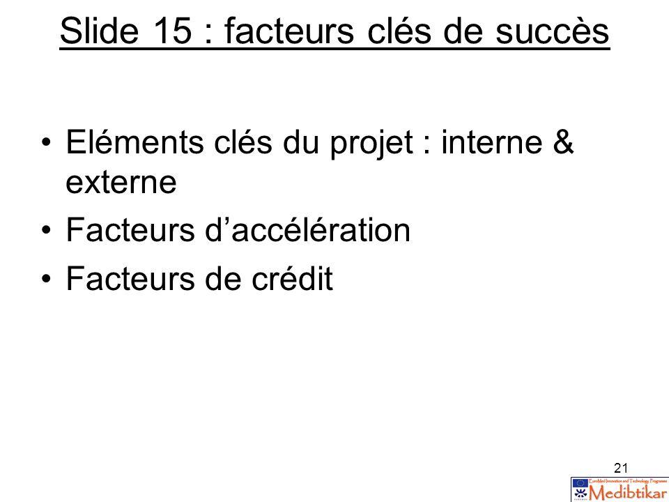 Slide 15 : facteurs clés de succès