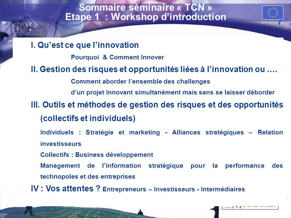 Sommaire séminaire « TCN » Etape 1 : Workshop d'introduction