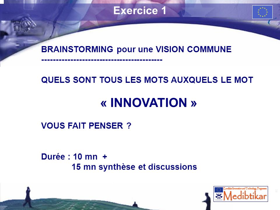 « INNOVATION » Exercice 1 BRAINSTORMING pour une VISION COMMUNE