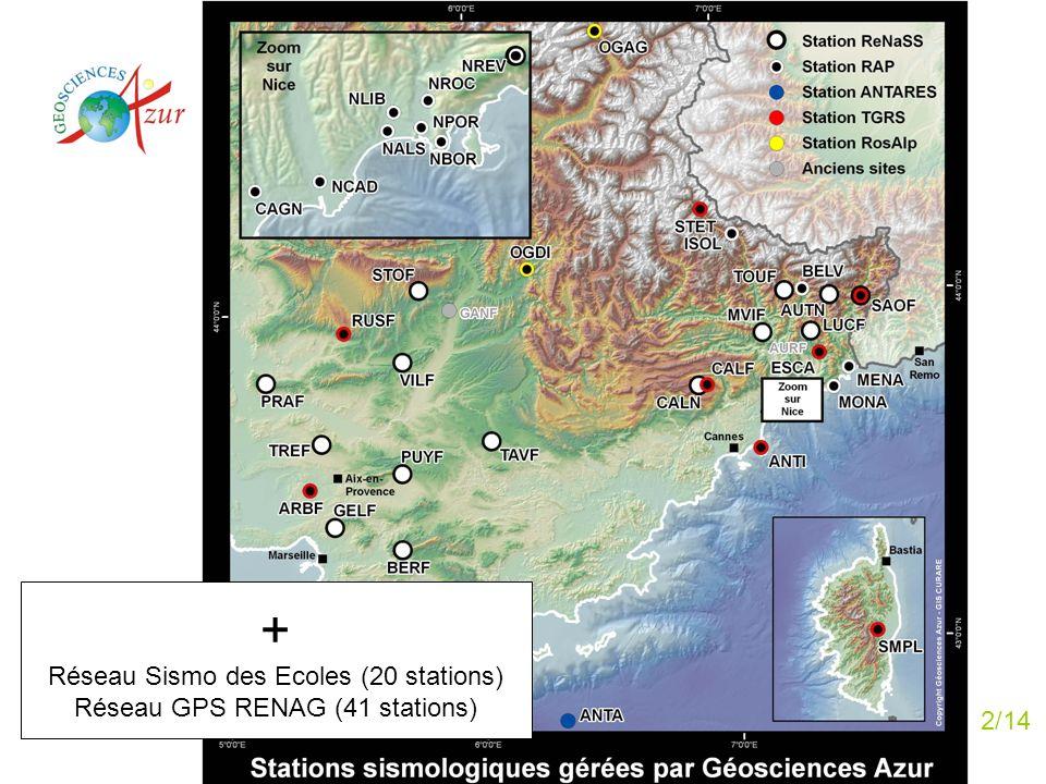 + Réseau Sismo des Ecoles (20 stations) Réseau GPS RENAG (41 stations)