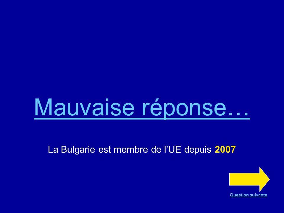 La Bulgarie est membre de l'UE depuis 2007
