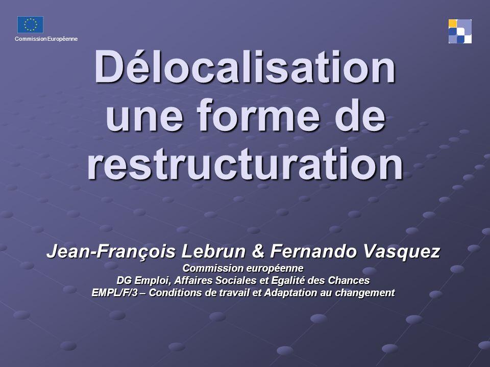 Délocalisation une forme de restructuration