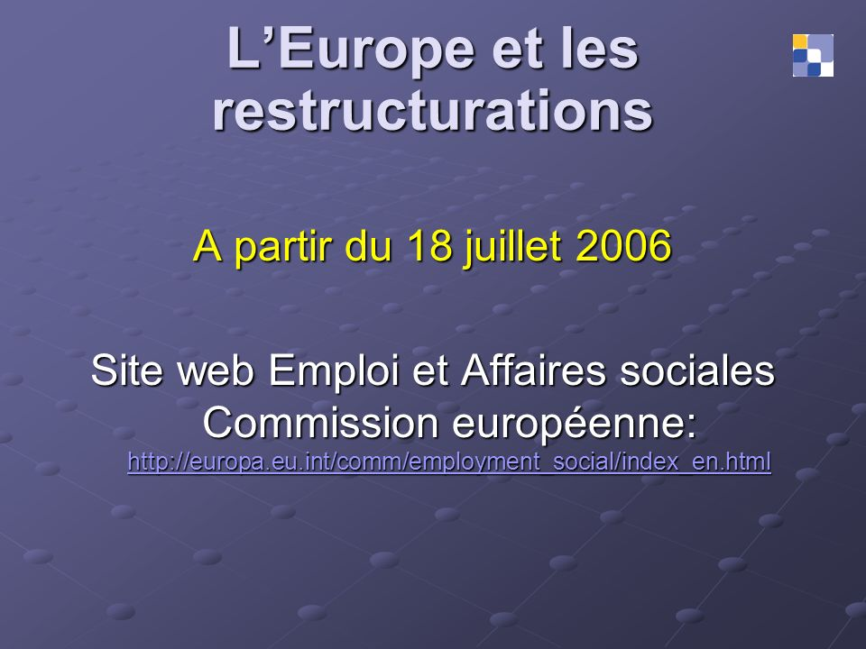 L'Europe et les restructurations