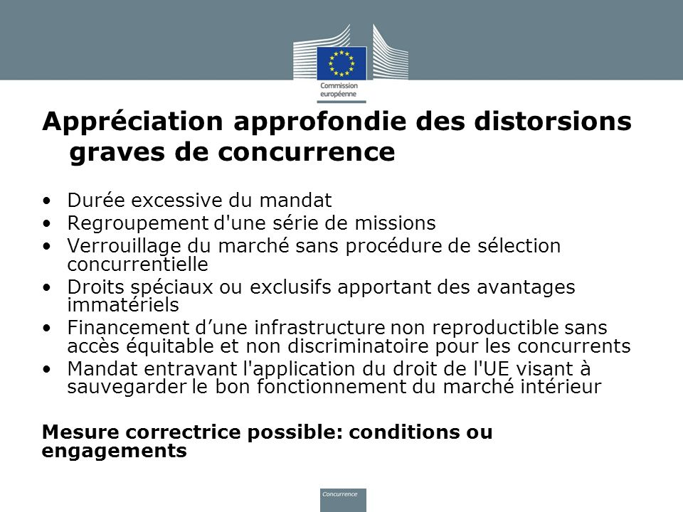 Appréciation approfondie des distorsions graves de concurrence