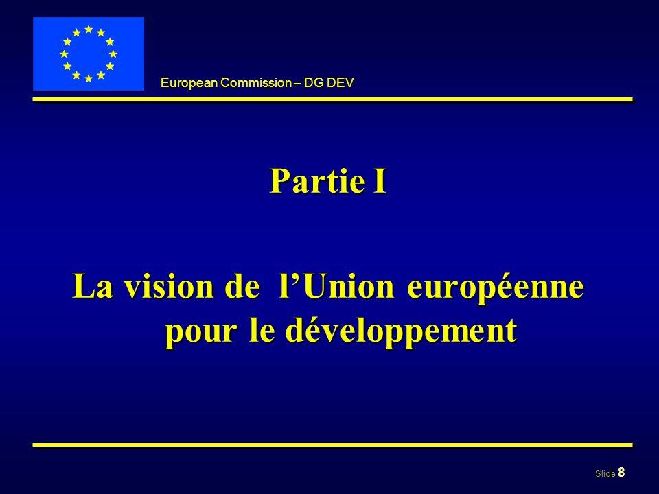 La vision de l'Union européenne pour le développement