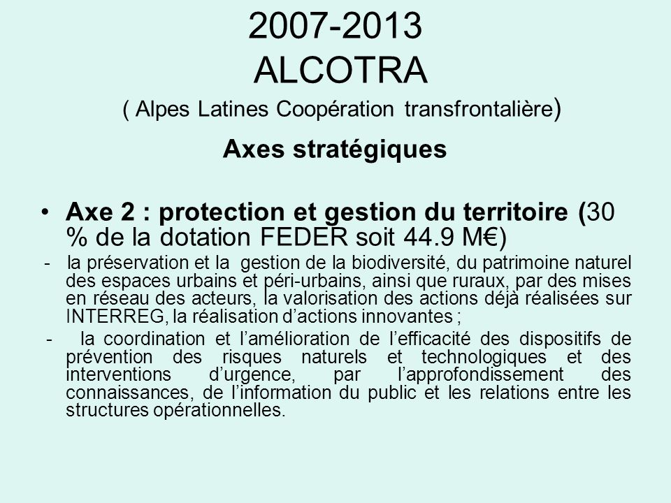 ALCOTRA ( Alpes Latines Coopération transfrontalière)