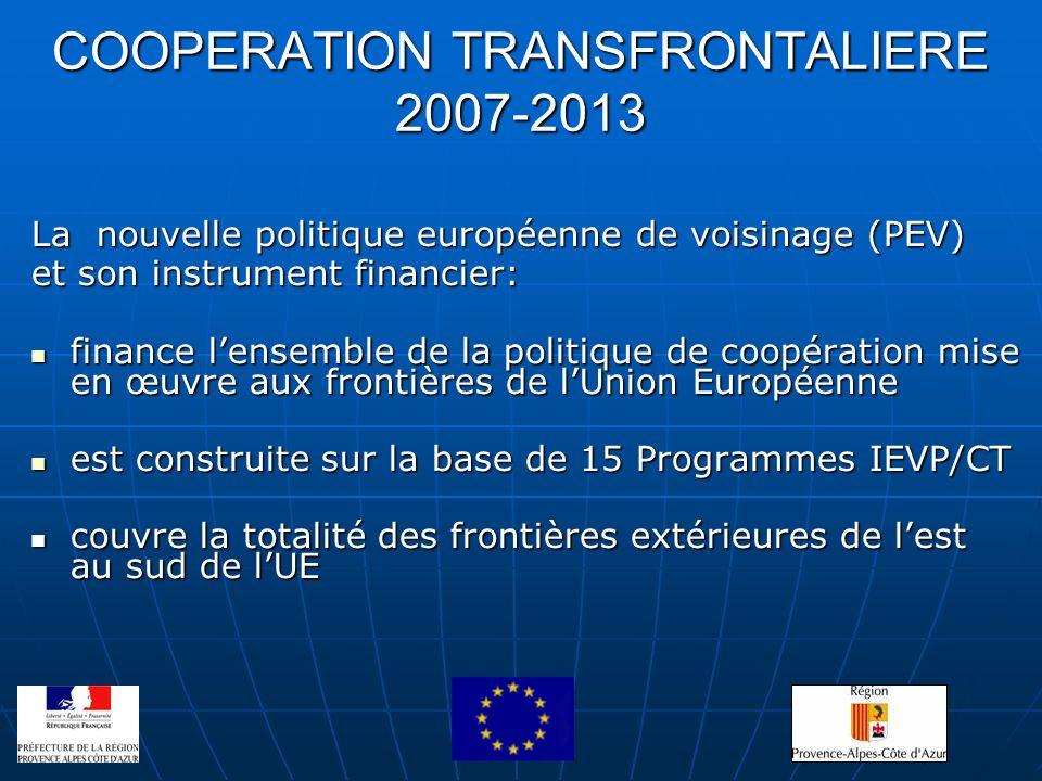 COOPERATION TRANSFRONTALIERE 2007-2013
