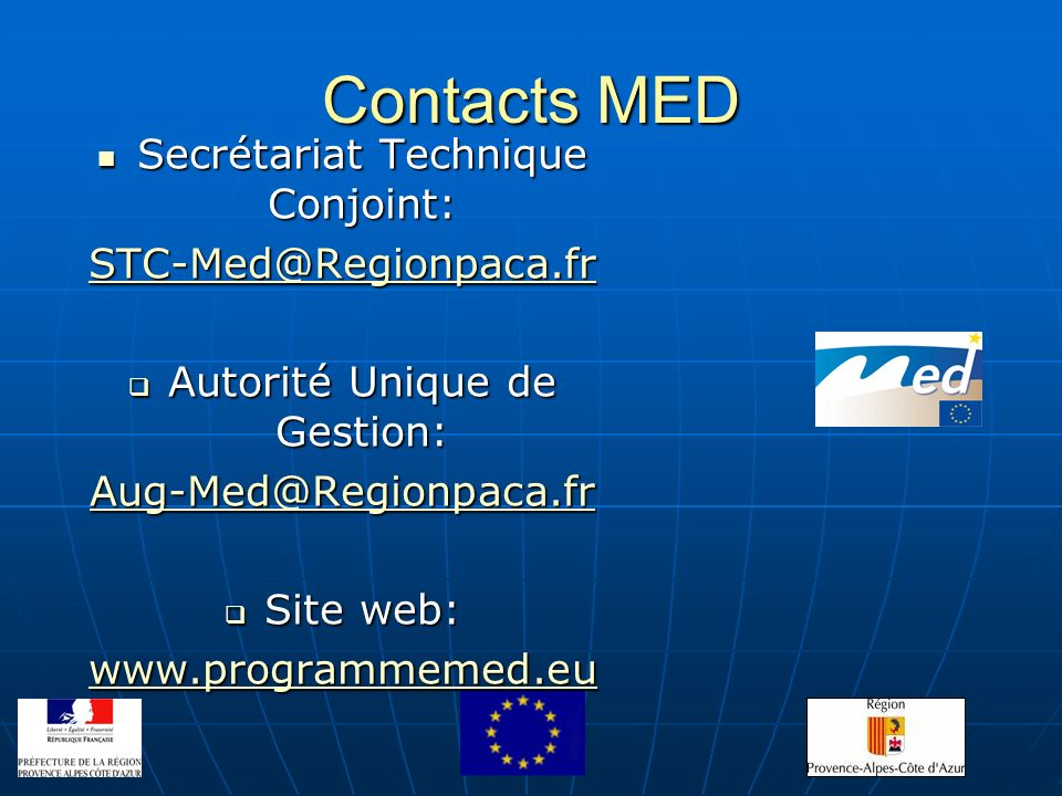 Contacts MED Secrétariat Technique Conjoint: STC-Med@Regionpaca.fr