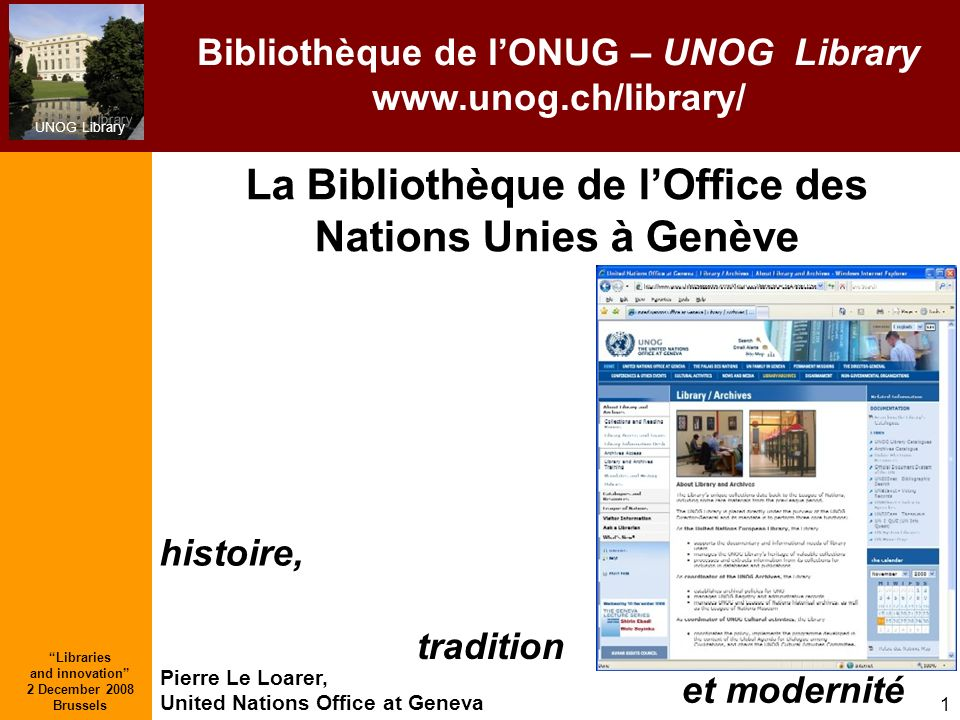 La Bibliothèque de l'Office des Nations Unies à Genève