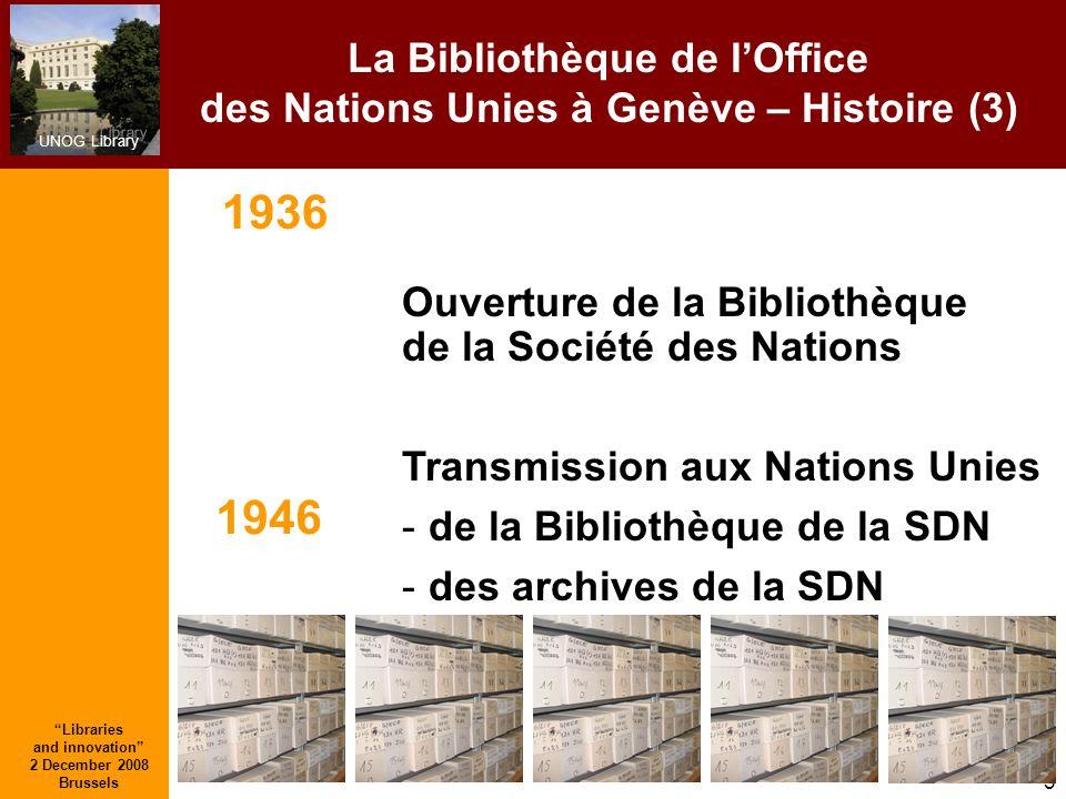 La Bibliothèque de l'Office des Nations Unies à Genève – Histoire (3)