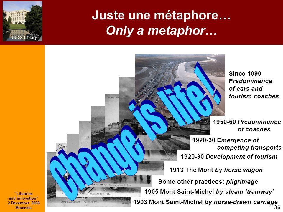 Juste une métaphore… Only a metaphor…