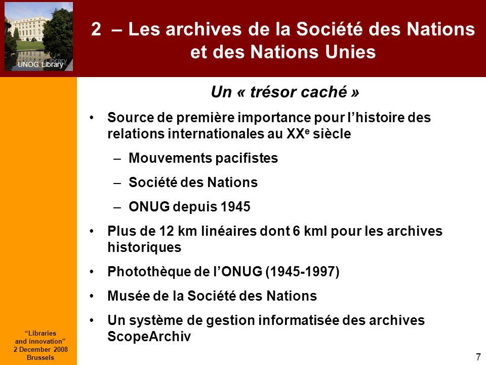 2 – Les archives de la Société des Nations et des Nations Unies