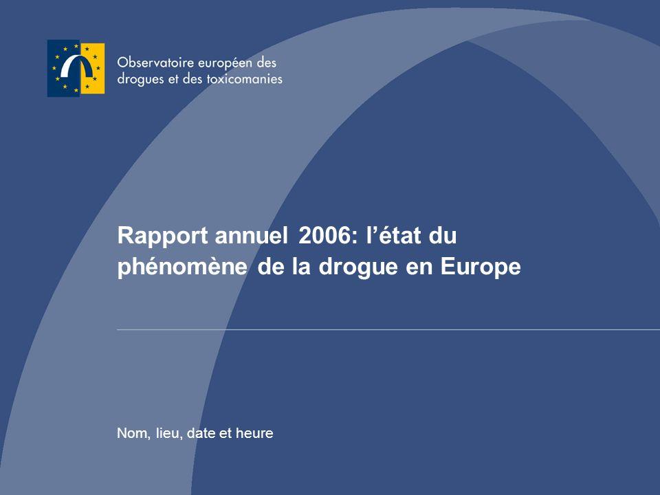Rapport annuel 2006: l'état du phénomène de la drogue en Europe