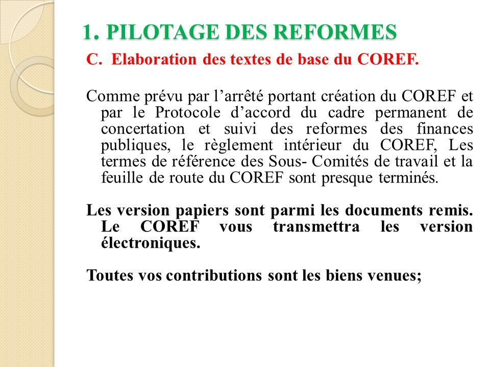 1. PILOTAGE DES REFORMES