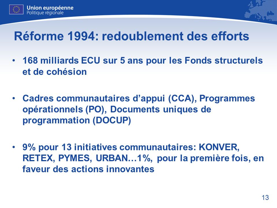 Réforme 1994: redoublement des efforts
