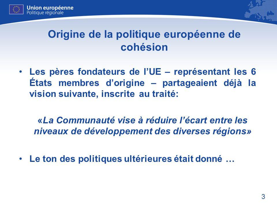 Origine de la politique européenne de cohésion