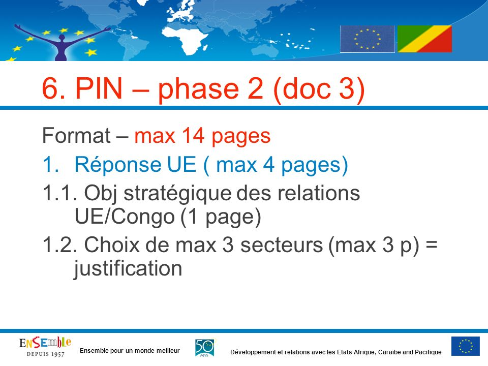 6. PIN – phase 2 (doc 3) Format – max 14 pages