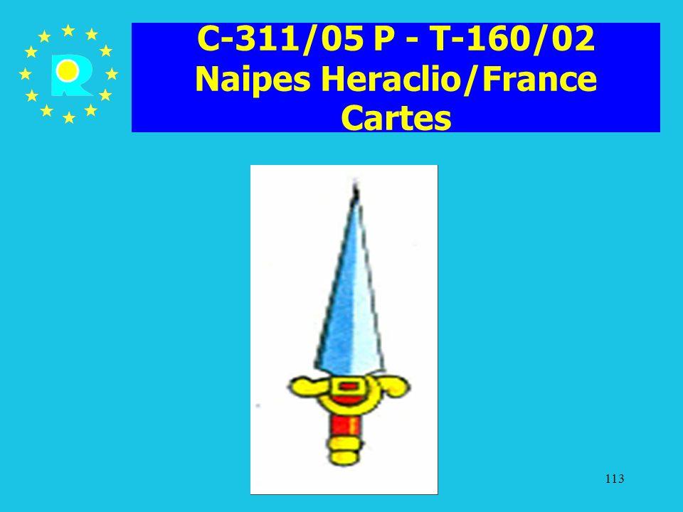 C-311/05 P - T-160/02 Naipes Heraclio/France Cartes