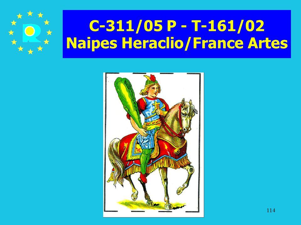 C-311/05 P - T-161/02 Naipes Heraclio/France Artes