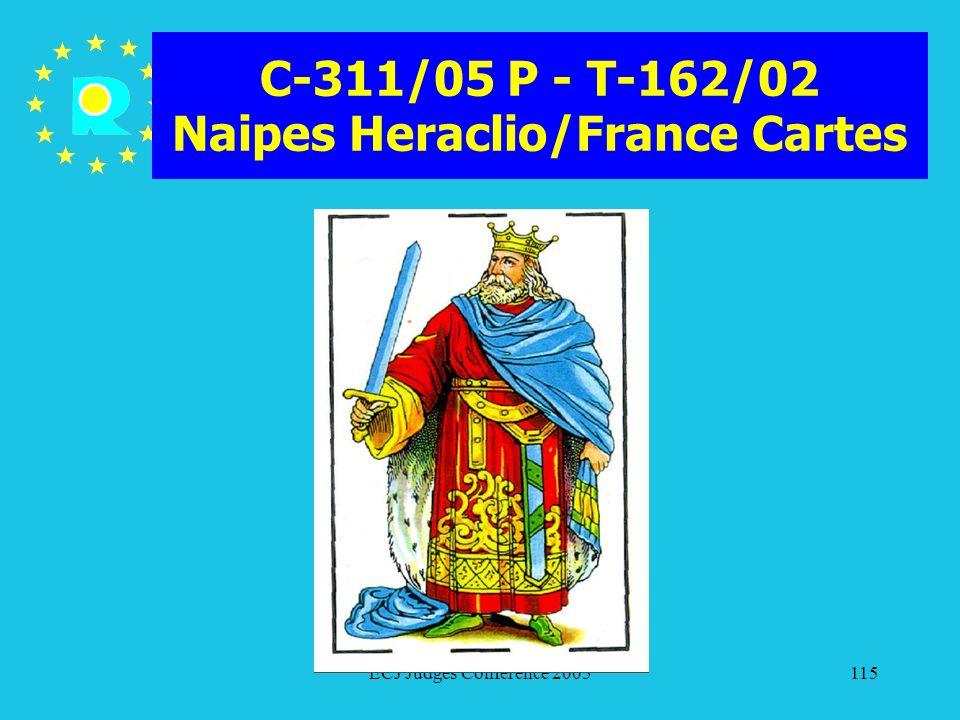 C-311/05 P - T-162/02 Naipes Heraclio/France Cartes