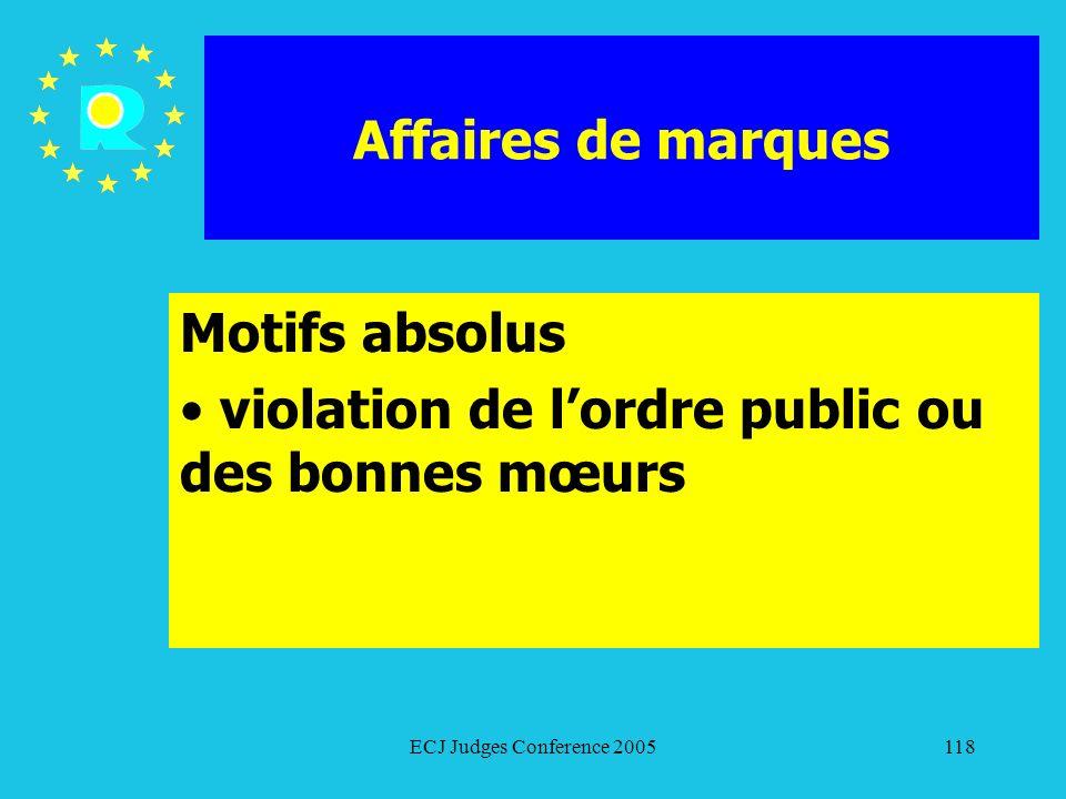 Motifs absolus violation de l'ordre public ou des bonnes mœurs