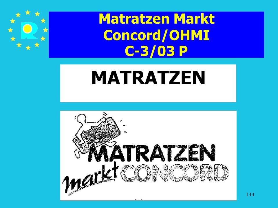 Matratzen Markt Concord/OHMI C-3/03 P