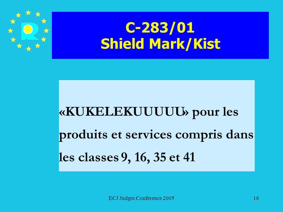 C-283/01 Shield Mark/Kist « KUKELEKUUUUU » pour les