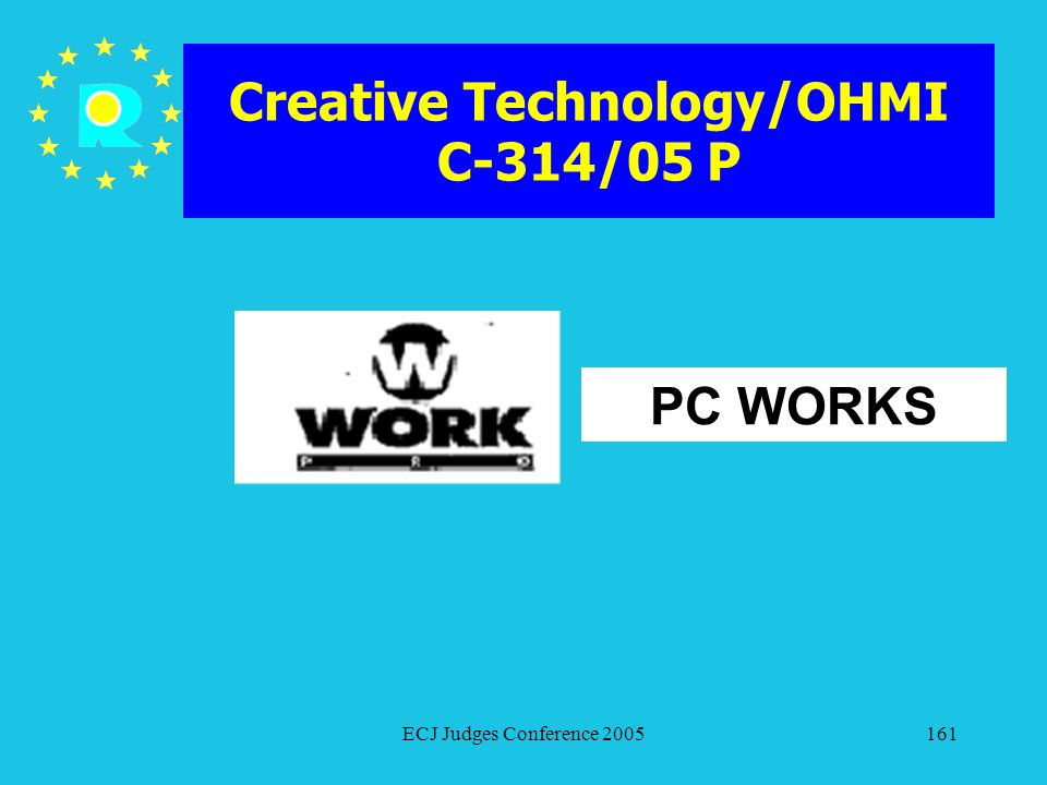 Creative Technology/OHMI C-314/05 P