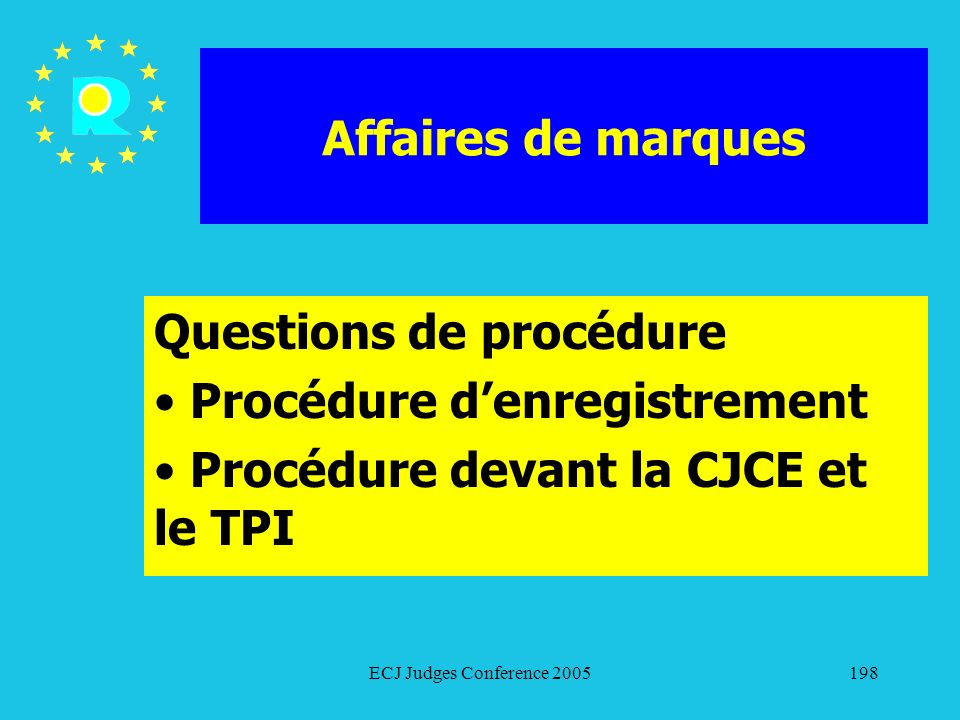 Questions de procédure Procédure d'enregistrement