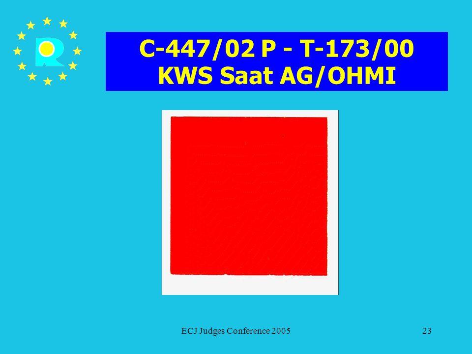 C-447/02 P - T-173/00 KWS Saat AG/OHMI