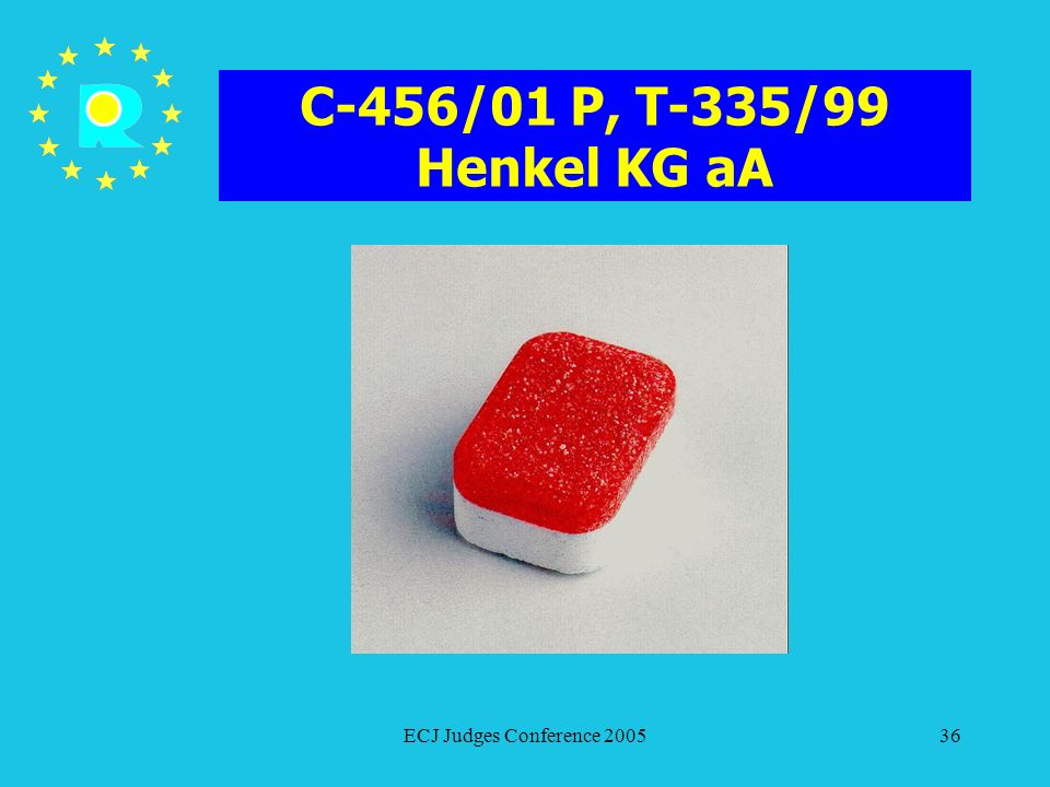 C-456/01 P, T-335/99 Henkel KG aA ECJ Judges Conference 2005