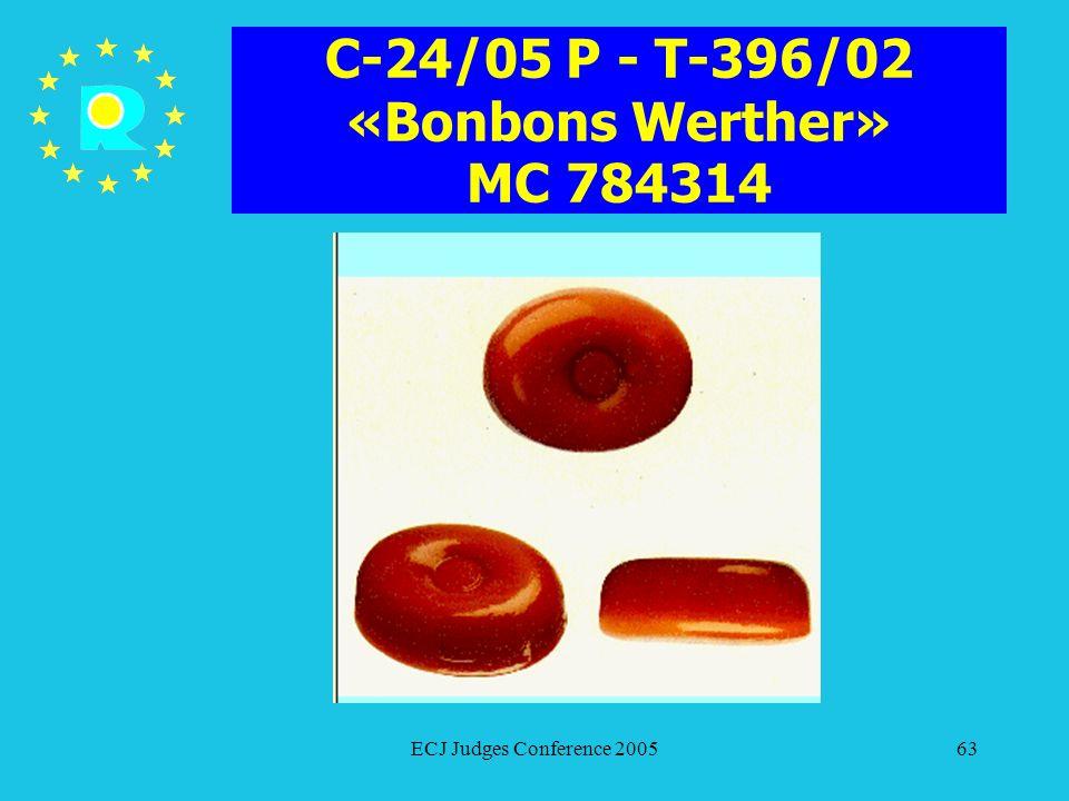 C-24/05 P - T-396/02 «Bonbons Werther» MC 784314