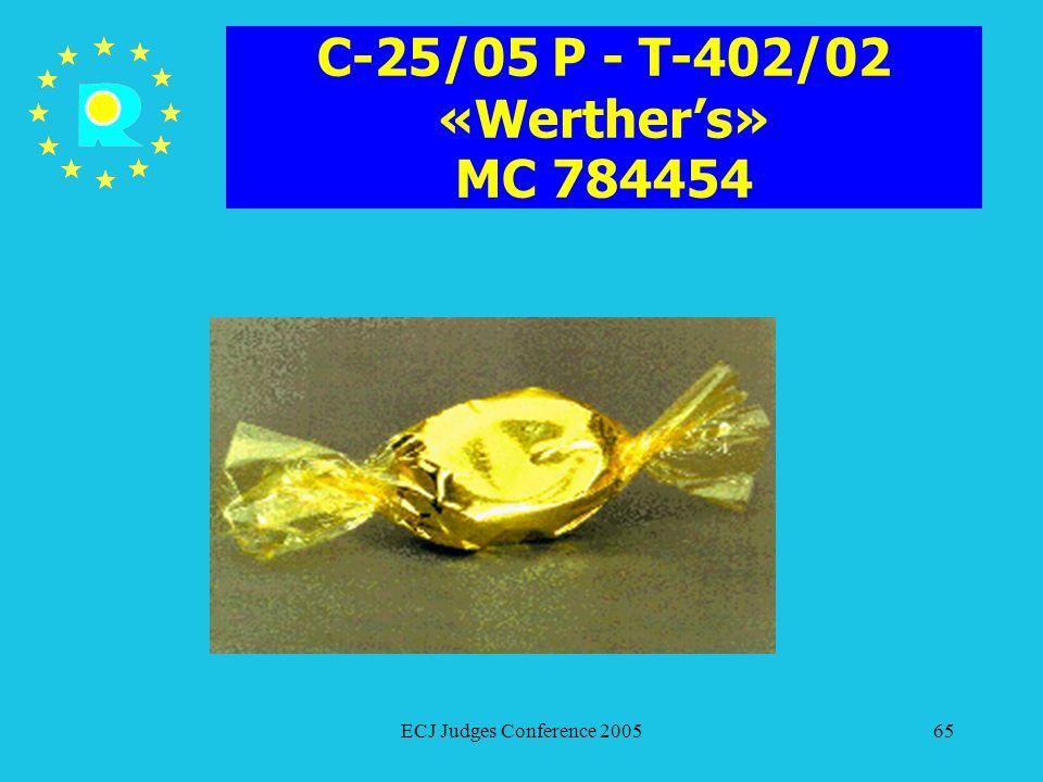 C-25/05 P - T-402/02 «Werther's» MC 784454