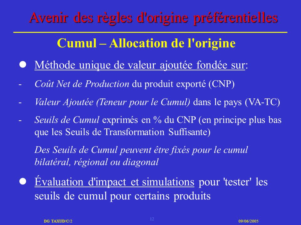 Cumul – Allocation de l origine