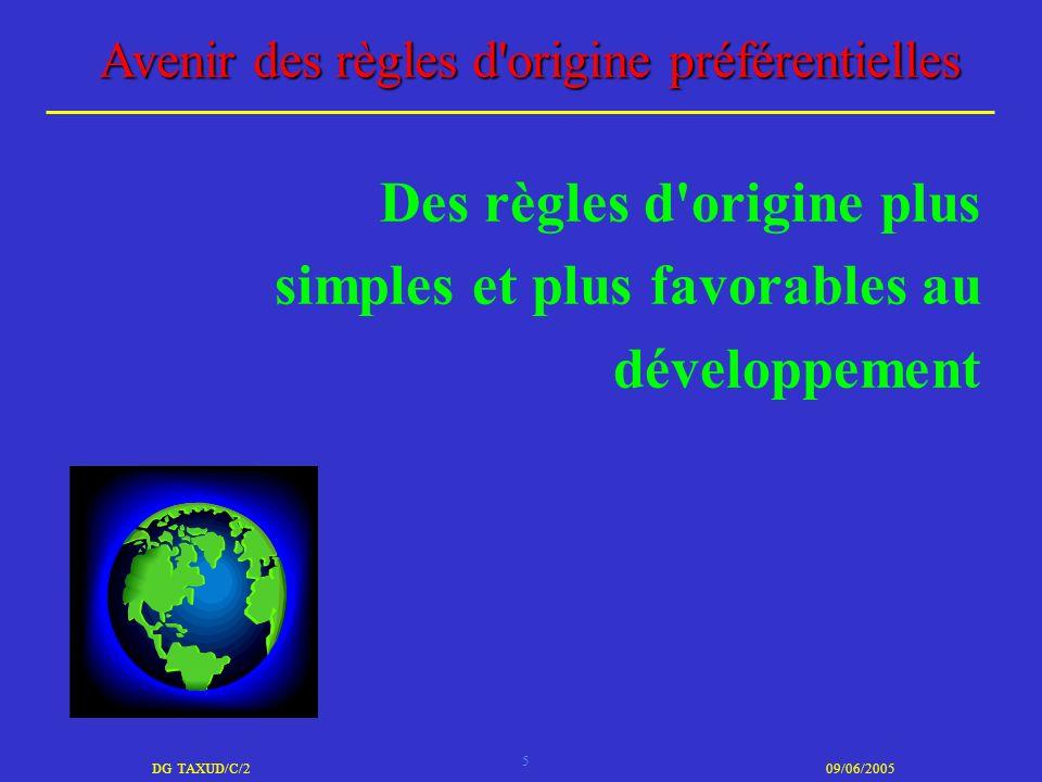 Des règles d origine plus simples et plus favorables au développement