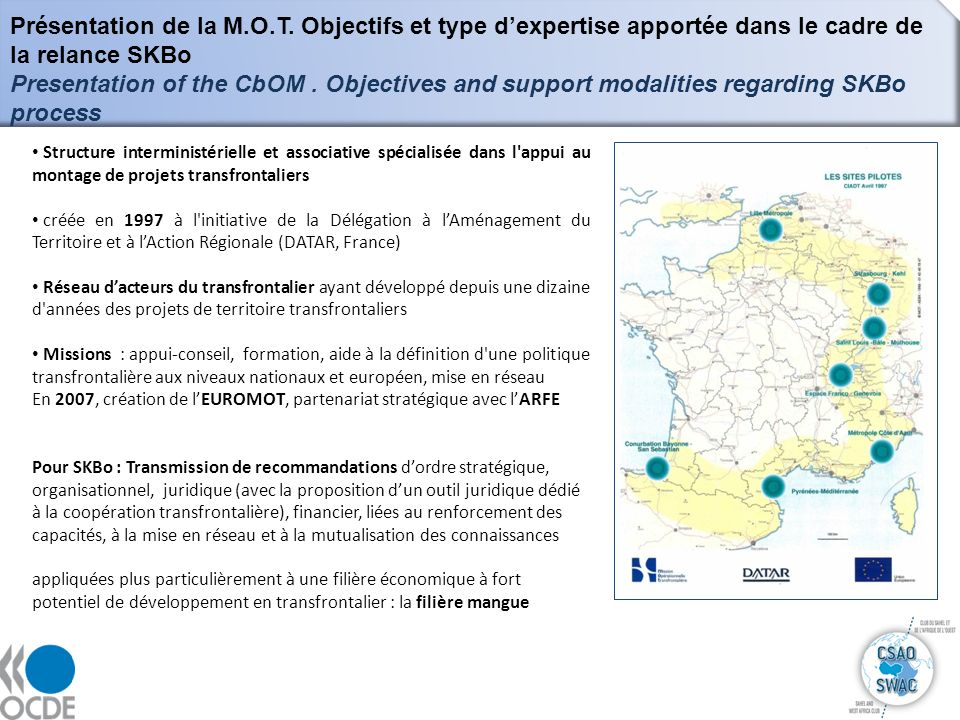 Présentation de la M.O.T. Objectifs et type d'expertise apportée dans le cadre de la relance SKBo
