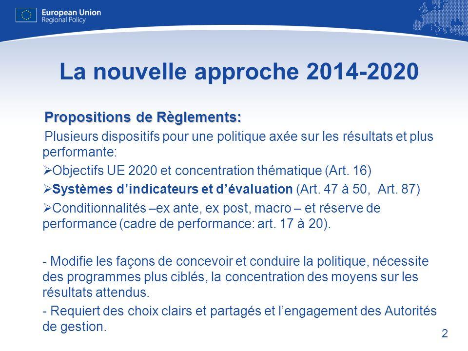La nouvelle approche 2014-2020 Propositions de Règlements: