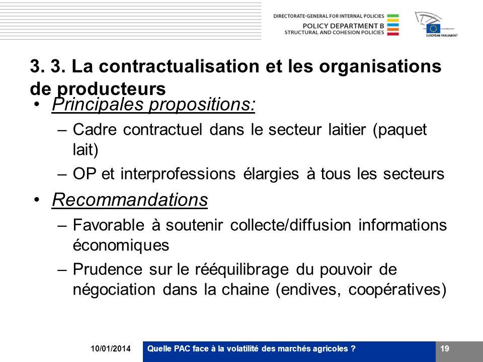 3. 3. La contractualisation et les organisations de producteurs