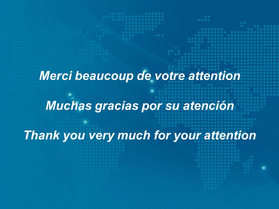 Merci beaucoup de votre attention