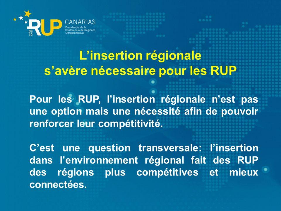 L'insertion régionale s'avère nécessaire pour les RUP