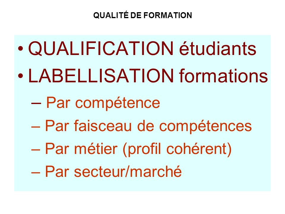 QUALIFICATION étudiants LABELLISATION formations