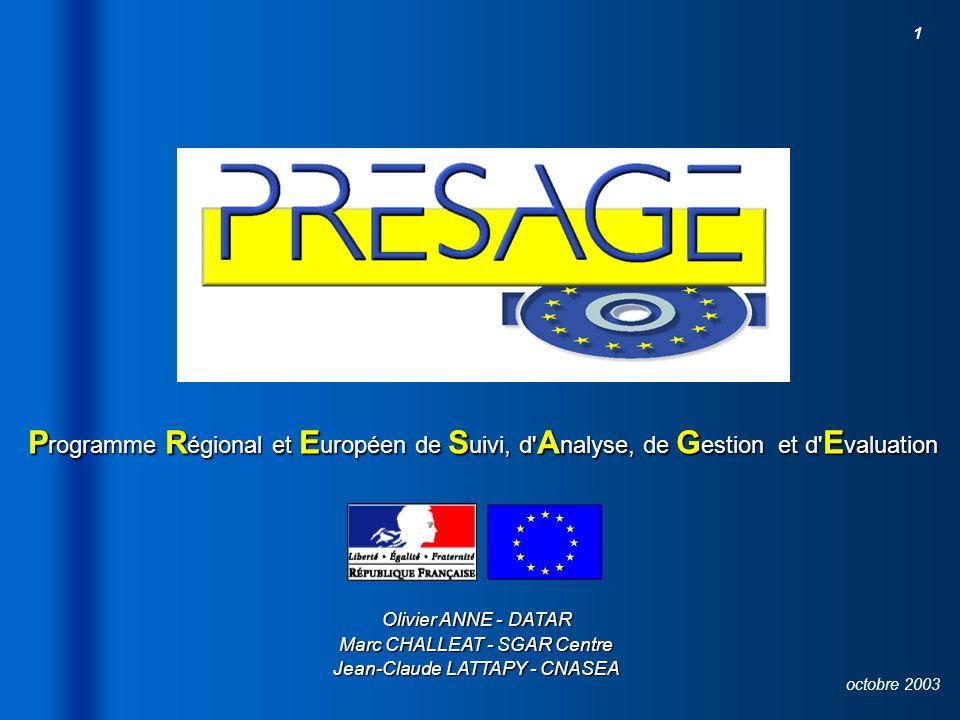 26/03/2017 Programme Régional et Européen de Suivi, d Analyse, de Gestion et d Evaluation.